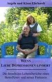 Wenn Liebe Depressionen lindert: Die fesselnden Lebensberichte eines Betroffenen und seiner Partnerin