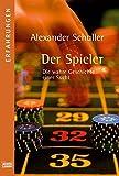 Jackpot: Aus dem Leben eines Spielers. Eine wahre Geschichte (Erfahrungen. Bastei Lübbe Taschenbücher)