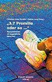 3,7 Promille oder so ... Rauschtrinken: 12 Jugendliche berichten